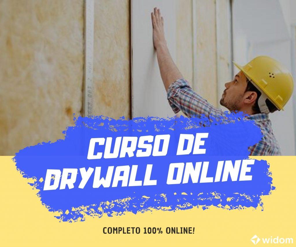 Curso de DryWall Online Completo da Widom