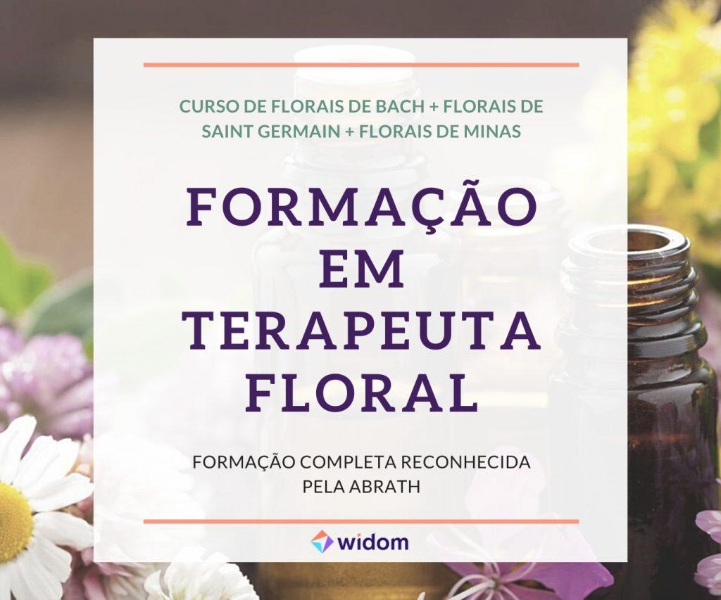 Curso de Florais de Bach da Widom com Certificado Reconhecido pela ABRATH