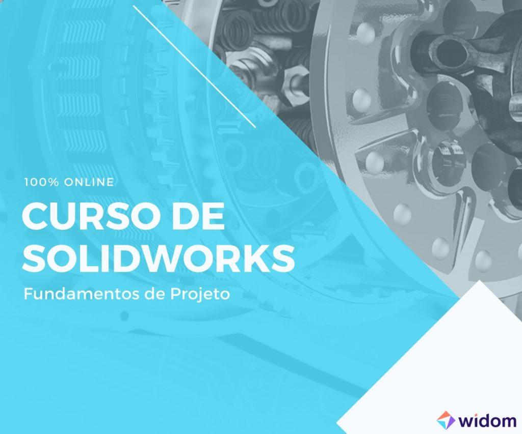 Curso de SolidWorks da Widom - Fundamentos de Projeto