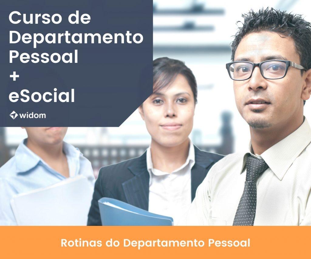 Curso de Departamento Pessoal e eSocial | Widom