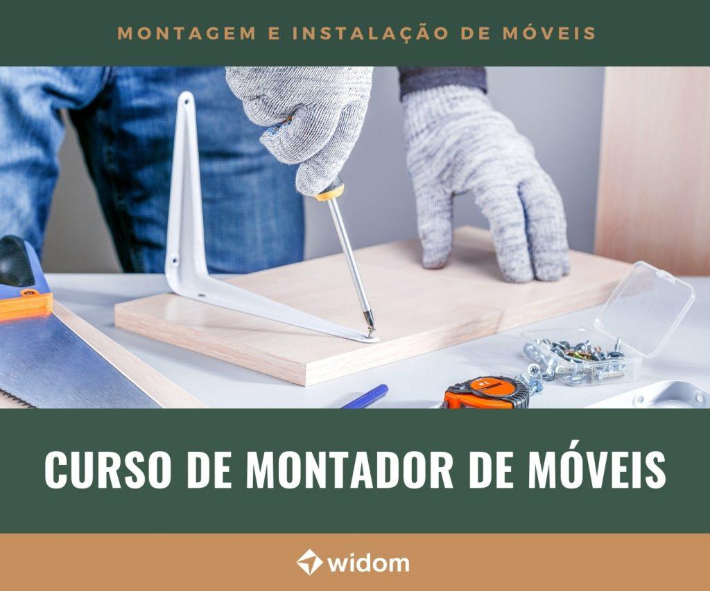 Curso de Montador de Móveis Online | Widom