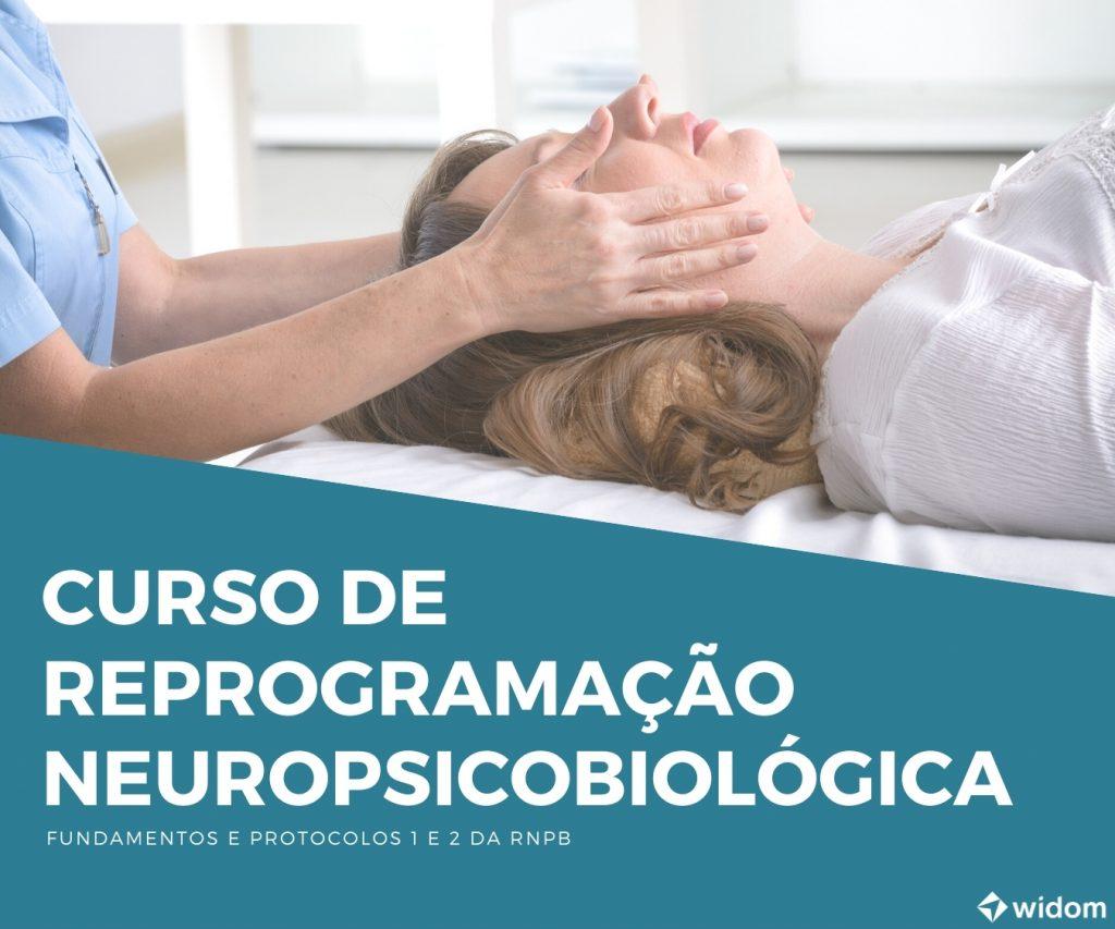 Curso de Reprogramação Neuropsicobiológica da Widom