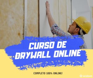 Curso de DryWall Online | Widom