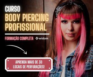 Curso de Body Piercing Profissional EaD Online | Widom